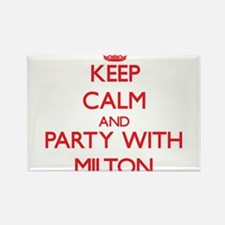 Keep Calm and Party with Milton Magnets