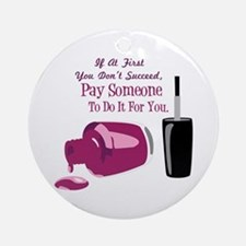 Pay Someone Ornament (Round)