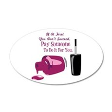 Pay Someone Wall Decal