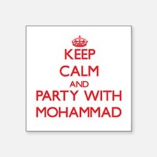Keep Calm and Party with Mohammad Sticker