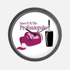 Leave it to the Professionals Wall Clock