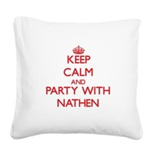 Keep Calm and Party with Nathen Square Canvas Pill