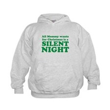 All Mommy wants for Christmas is a SILENT NIGHT Ho