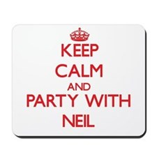 Keep Calm and Party with Neil Mousepad