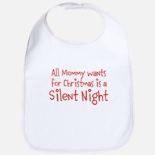 All Mommy wants for Christmas is a Silent Night Bi