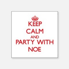 Keep Calm and Party with Noe Sticker