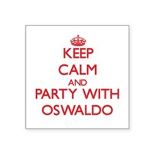Keep Calm and Party with Oswaldo Sticker