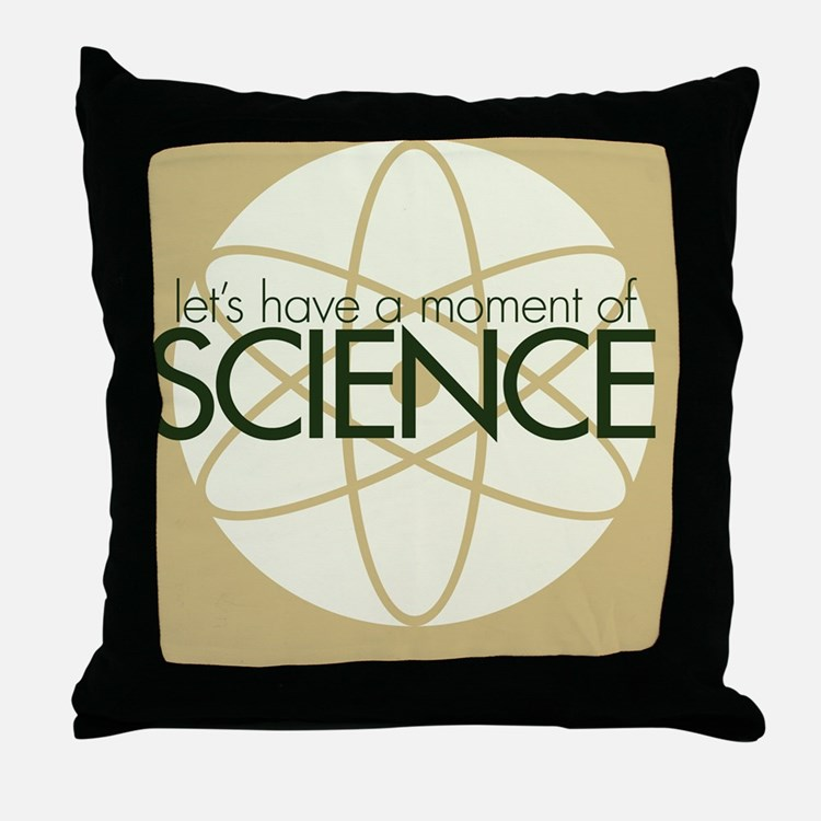 A moment of SCIENCE Throw Pillow