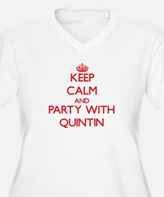 Keep Calm and Party with Quintin Plus Size T-Shirt