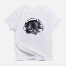 Friend in Need Infant T-Shirt