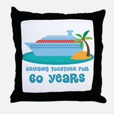 60th Anniversary Cruise Throw Pillow