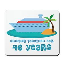 46th Anniversary Cruise Mousepad