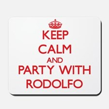 Keep Calm and Party with Rodolfo Mousepad