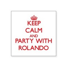 Keep Calm and Party with Rolando Sticker