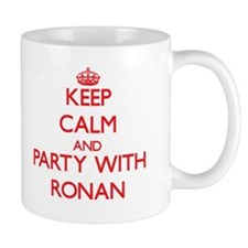 Keep Calm and Party with Ronan Mugs