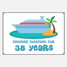 38th Anniversary Cruise Banner