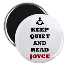 Keep Quiet and Read Joyce Magnets