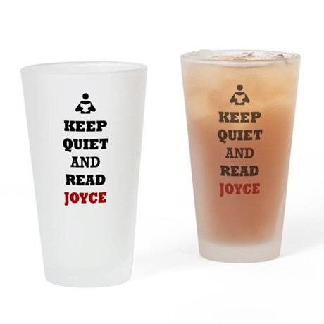 Keep Quiet and Read Joyce Drinking Glass