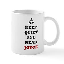 Keep Quiet and Read Joyce Mugs