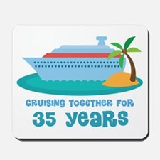 35th Anniversary Cruise Mousepad