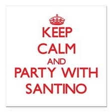Keep Calm and Party with Santino Square Car Magnet