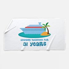 31st Anniversary Cruise Beach Towel