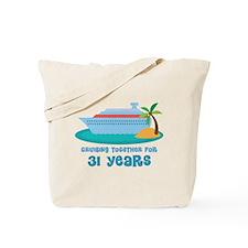 31st Anniversary Cruise Tote Bag