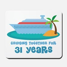 31st Anniversary Cruise Mousepad