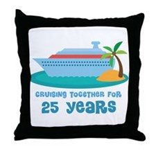 25th Anniversary Cruise Throw Pillow