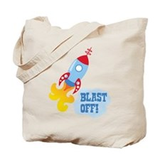 BLAST OFF! Tote Bag