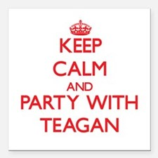 Keep Calm and Party with Teagan Square Car Magnet