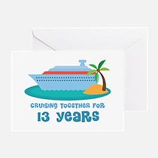 13th Anniversary Cruise Greeting Card