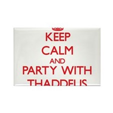 Keep Calm and Party with Thaddeus Magnets