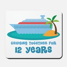 12th Anniversary Cruise Mousepad