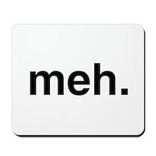 Black Meh Mousepad
