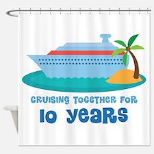 10th Anniversary Cruise Shower Curtain