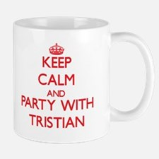 Keep Calm and Party with Tristian Mugs