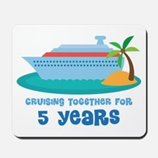 5th Anniversary Cruise Mousepad