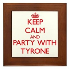 Keep Calm and Party with Tyrone Framed Tile
