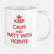 Keep Calm and Party with Vicente Mugs