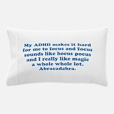 ADHD Magic Hocus Pocus Pillow Case