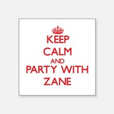 Keep Calm and Party with Zane Sticker