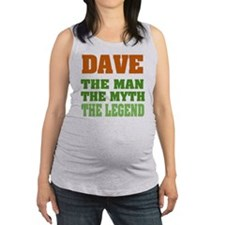 Dave The Legend Maternity Tank Top
