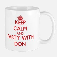 Keep Calm and Party with Don Mugs