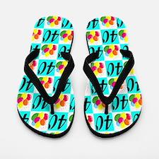 40TH BIRTHDAY Flip Flops