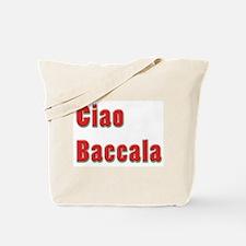 Ciao Baccala Tote Bag