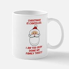 Christmas Is Cancelled Mug