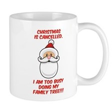 Christmas Is Cancelled Mug
