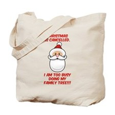 Christmas Is Cancelled Tote Bag