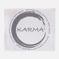 Karma, What goes around comes around Throw Blanket
